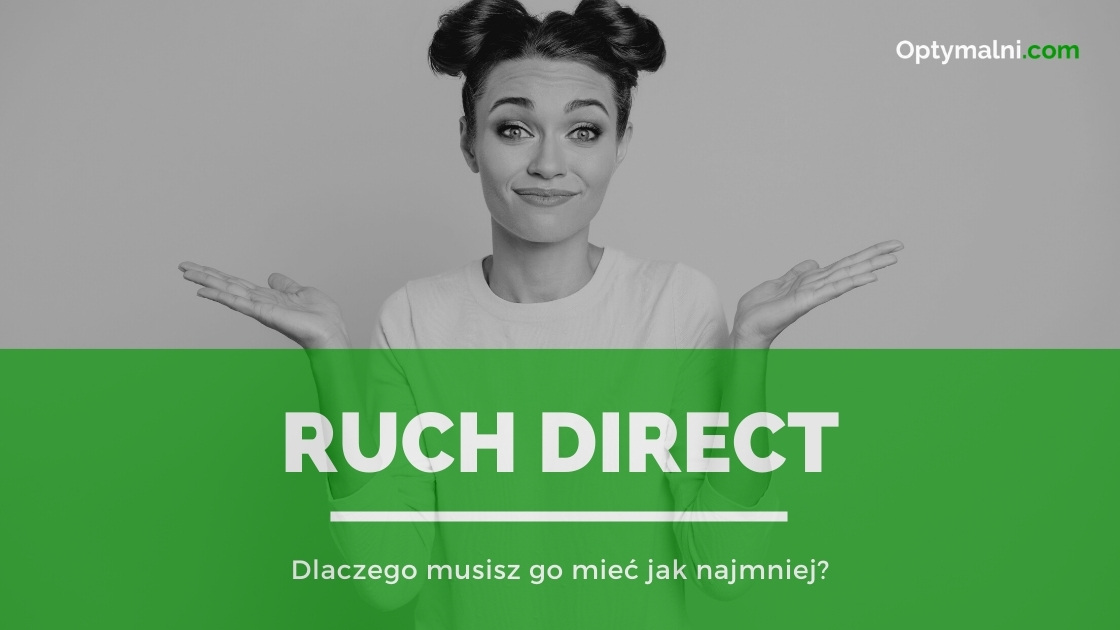 Ruch Direct - czym jest i dlaczego musisz się go pozbyć
